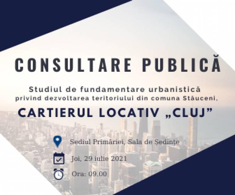 """Ședința de consultare publică a """"Studiului de fundamentare urbanistică privind dezvoltarea teritoriului  numit CARTIERUL LOCATIV """"CLUJ"""""""